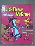 img - for Quick Draw McGraw: Badmen Beware book / textbook / text book