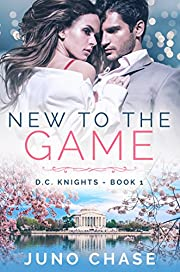 New To The Game (D.C. Knights Book 1)