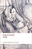Flush (Oxford World's Classics)