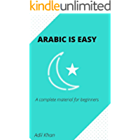 ARABIC IS EASY: A COMPLETE MATERIAL FOR BEGINNERS
