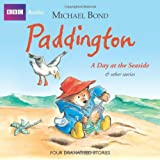 Paddington  A Day At The Seaside & Other Stories (BBC Audio)