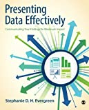 Presenting Data Effectively 1st Edition