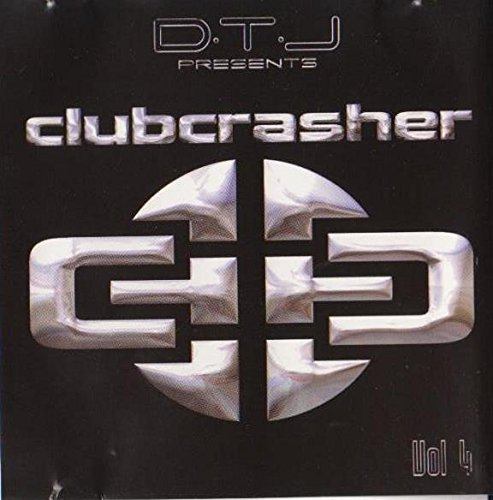 D.T.J. Presents Clubcrasher - Vol. 4: Anthems of Hollywood 2002