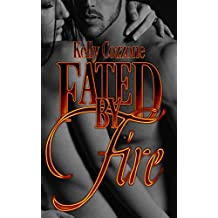 Fated by Fire (Dragon Fire Book 1)