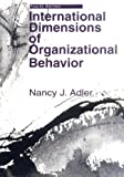International Dimensions of Organizational Behavior, Adler, Nancy J., 0324057865