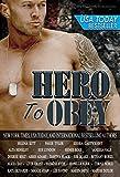 Hero to Obey: Twenty-two Naughty Military Romance Stories