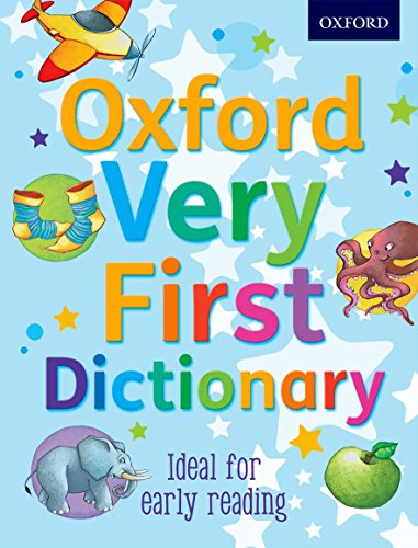 Oxford Very First Dictionary - Oxford First