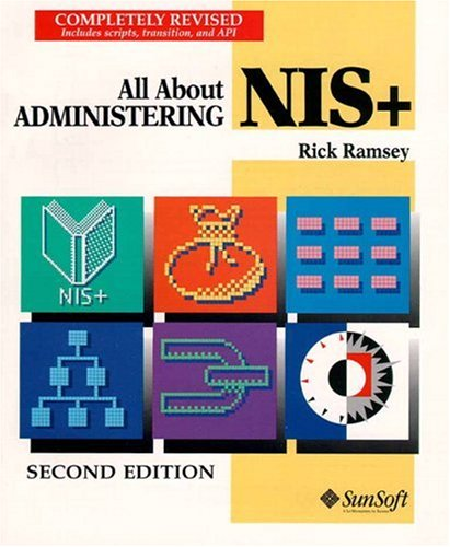 All About Administering NIS+ (2nd Edition)