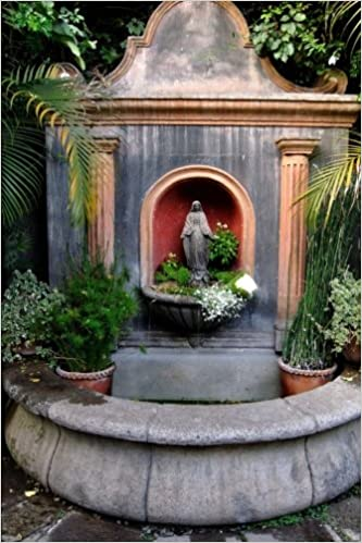 Virgin Mary Fountain in Antigua Guatemala Journal: 150 page lined notebook/diary