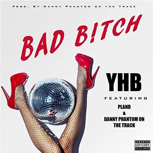 Bad B!tch [Explicit]