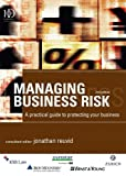 Managing Business Risk, Adam Jolly and Jonathan Reuvid, 074944228X