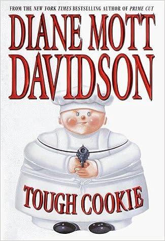 Tough Cookie by Diane Mott Davidson (2000-02-29)