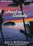 img - for HEART IN CUSTODY (Unabridged MP3-CD) by Kay L. McDonald, Read by Andrea Bates book / textbook / text book