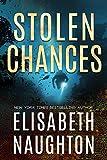 Stolen Chances (Stolen Series Book 4)