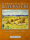 PRENTICE HALL LITERATURE TIMELESS VOICES TIMELESS THEMES STUDENT EDITIONGRADE 6 REVISED 7 EDITION 2005C
