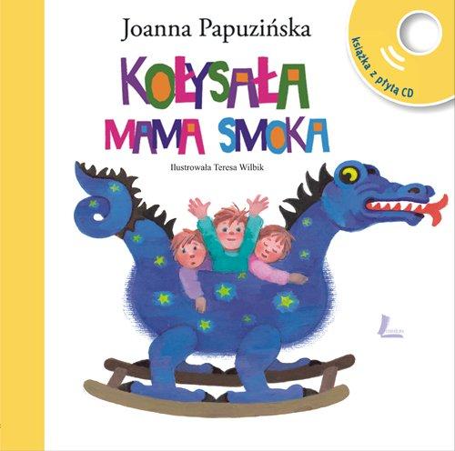 Kolysala mama smoka Joanna Papuzinska