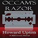 Occam's Razor Audiobook by Howard Upton Narrated by Benjamin G. Powell