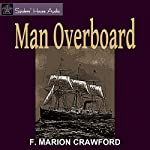 Man Overboard! | F. Marion Crawford