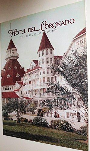 Hotel Del Coronado: The History of a Legend