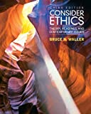 img - for Consider Ethics: Theory, Readings, and Contemporary Issues (3rd Edition) book / textbook / text book