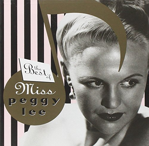 The Best Of Miss Peggy Lee by Capitol