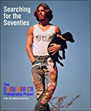img - for Searching for the Seventies: The DOCUMERICA Photography Project book / textbook / text book