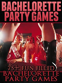 Bachelorette Party Games Filled Ideas ebook