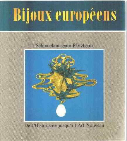 Europäischer Schmuck: Vom Historismus bis zum Jugendstil