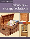img - for Cabinets & Storage Solutions: 16 Space-Saving Projects from Woodworking's Top Experts (The Best of Woodworker's Journal series) book / textbook / text book