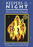 img - for Keepers of the Night: Native American Stories and Nocturnal Activities for Children (Keepers of the Earth) book / textbook / text book