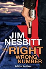 The Right Wrong Number: An Ed Earl Burch Novel (Ed Earl Burch Crime Thrillers) Paperback