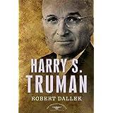 Harry S. Truman (American Presidents (Times))by Robert Dallek