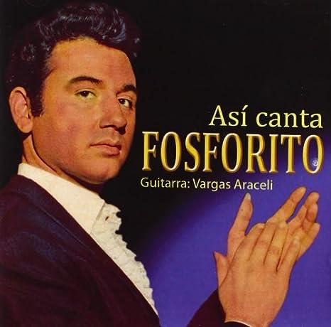 Asi Canta Fosforito: Antonio Fernandez Fosforito: Amazon.es: Música