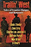 img - for Trailin' West: 7 Modern and Classic Tales of Danger and Romance book / textbook / text book