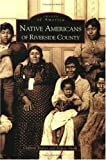 Search : Native Americans of Riverside County  (CA)  (Images of America)