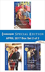 Harlequin Special Edition April 2017 Box Set 2 of 2: From Fortune to Family Man\Married to the Mom-to-Be\The Princess Problem