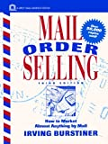Mail Order Selling: How to Market Almost Anythingby Mail, Third Edition