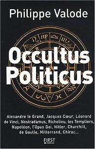 Occultus politicus par Philippe Valode