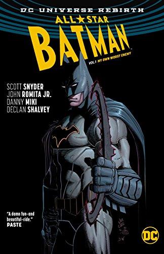 All Star Batman Vol. 1: My Own Worst Enemy (Rebirth)