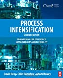 img - for Process Intensification, Second Edition: Engineering for Efficiency, Sustainability and Flexibility (Isotopes in Organic Chemistry) book / textbook / text book