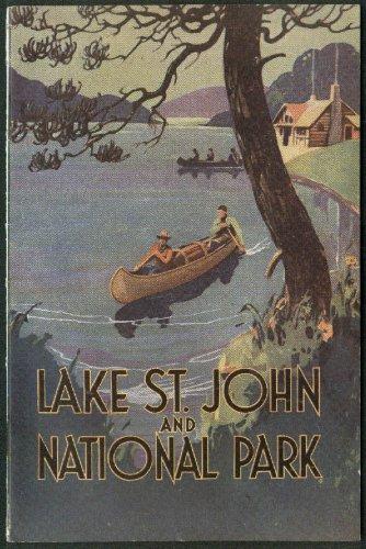 Lake St John & National Park booklet Quebec Canada ca 1930s