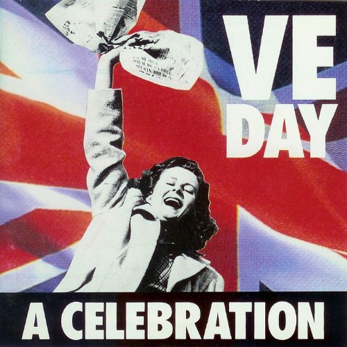 VE Day - A Celebration