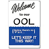 """Poolmaster 41352 Welcome To Our """"OOL"""" Sign for Residential Pools"""