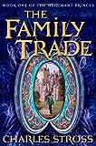 The Family Trade (Merchant Princes)