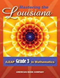 Mastering the Louisiana iLEAP Grade 3 in Mathematics, Erica Day, 1598072412