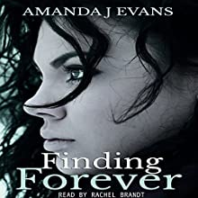 Finding Forever Audiobook by Amanda J. Evans Narrated by Rachel Brandt