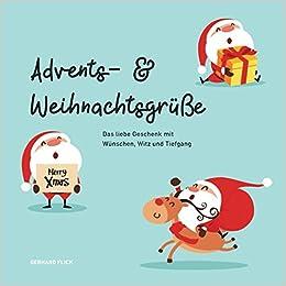 Weihnachtsgrüße Jpg.Advents Und Weihnachtsgrüße Das Liebe Geschenk Mit Wünschen Witz