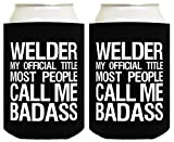 Funny Beer Coolie Badass Welder Gift 2 Pack Can Coolies Drink Coolers Black