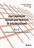 img - for Contemporary Practice and Theory of Organizations Leading & Changing the Organisation Part 2 book / textbook / text book