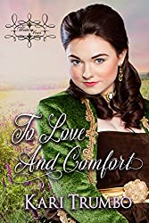 To Love and Comfort (Western Vows Book 4)